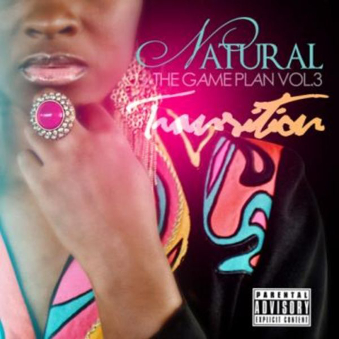 Natural The Game Plan Vol3 The Transition